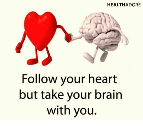 healthadore-follow-your-heart-but-take-your-brain-with-you-24500647
